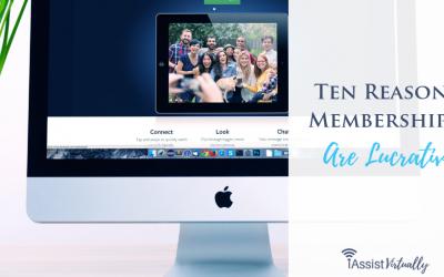 Ten Reasons Memberships Are Lucrative
