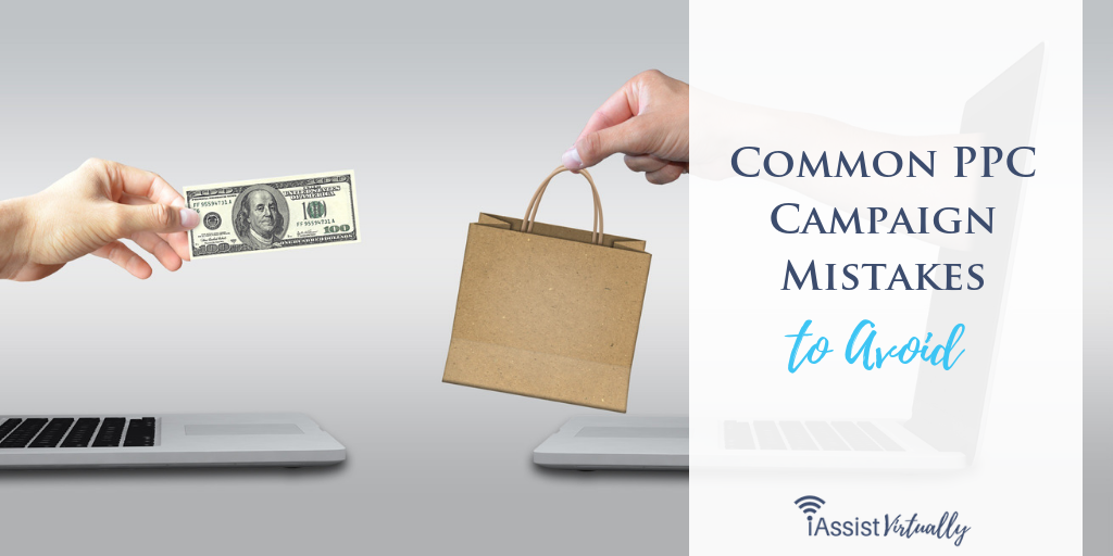Common PPC Campaign Mistakes to Avoid