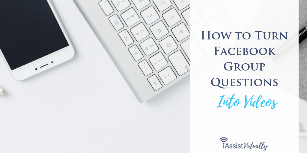 How to Turn Facebook Group Questions Into Videos