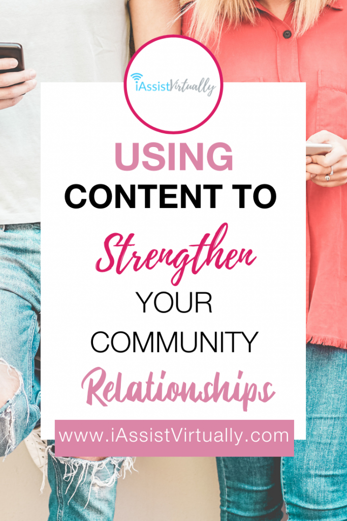 Using Content to Strengthen Your Community Relationships