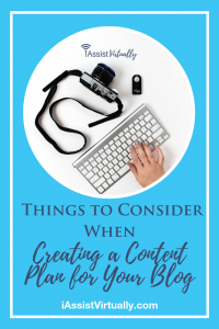 Pinterest_ Things to Consider When Creating a Content Plan for Your Blog