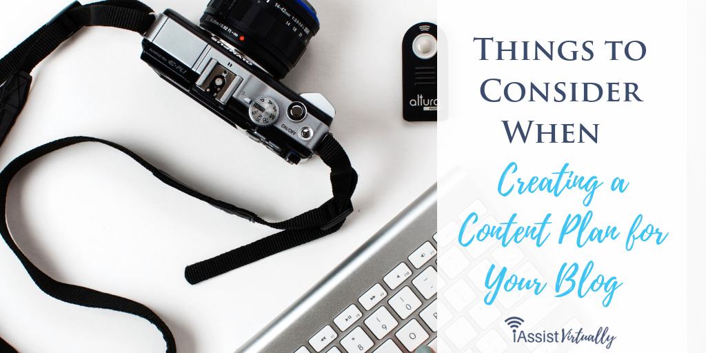Things to Consider When Creating a Content Plan for Your Blog