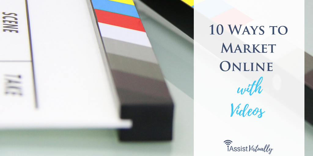10 Ways to Market Online with Videos