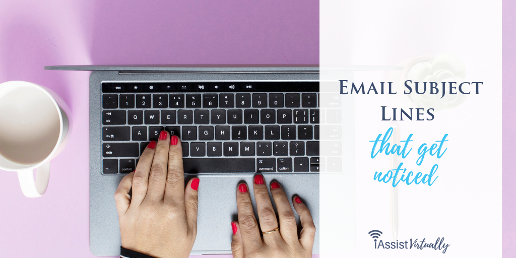 Email Subject Lines That Get Noticed