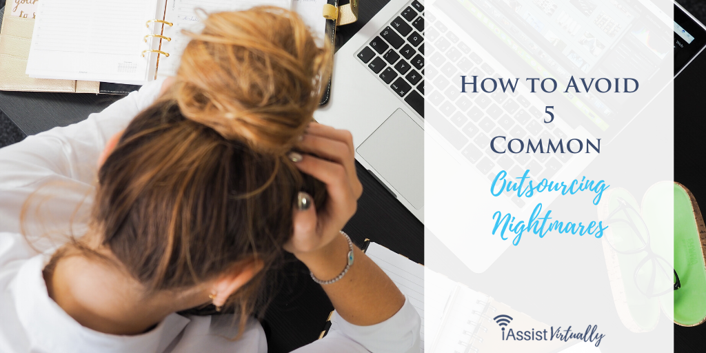 How to Avoid 5 Common Outsourcing Nightmares