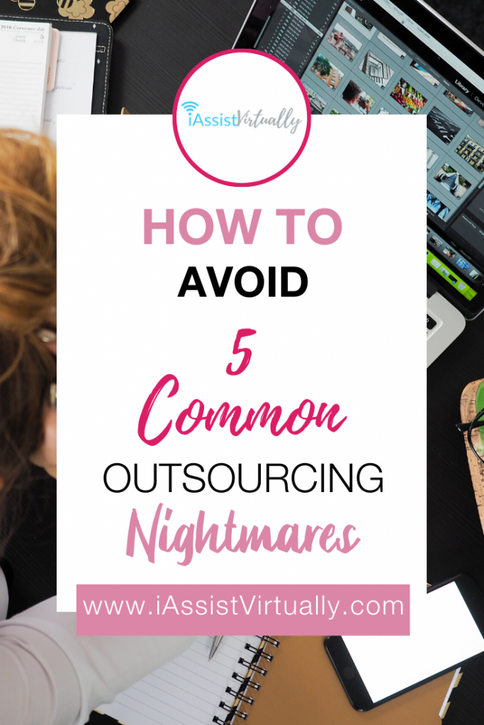 How to Avoid 5 Common Outsourcing Nightmares - Pinterest